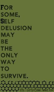 self delusion as survival