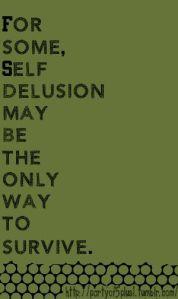 self delusion as survival