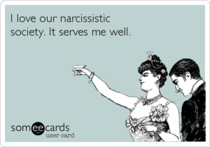 NarcissisticSociety - someecards
