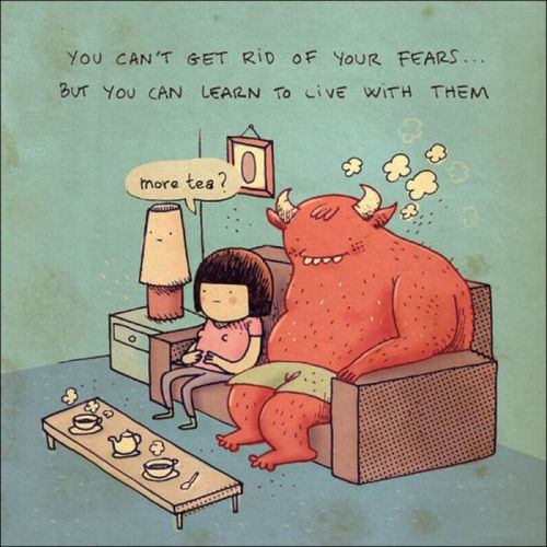 live with your fears