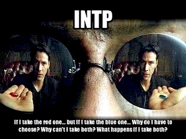 INTP choice