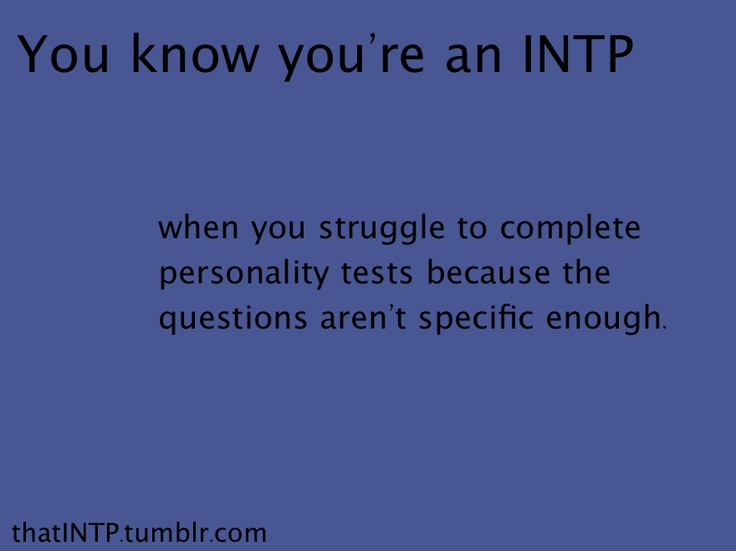 INTP personality test peeve