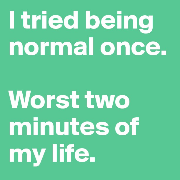Being normal