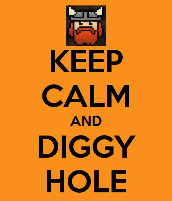 keep-calm-and-diggy-hole