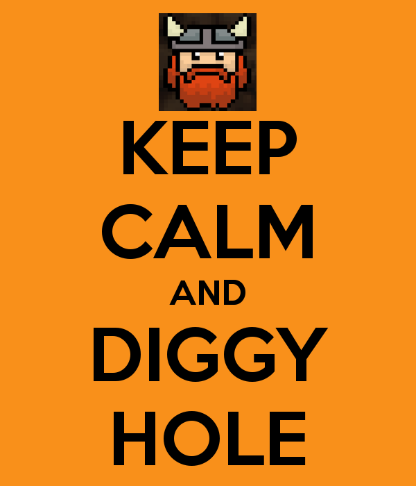 keep-calm-and-diggy-hole