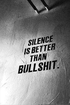 silence versus bullshit