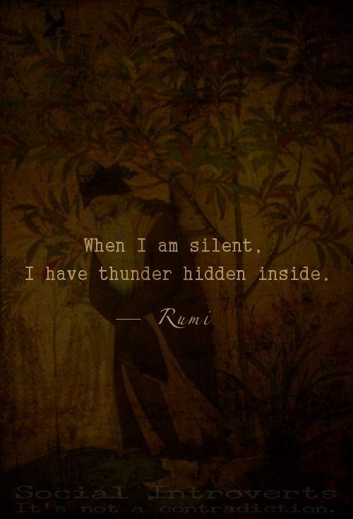 Silent thunder - Rumi