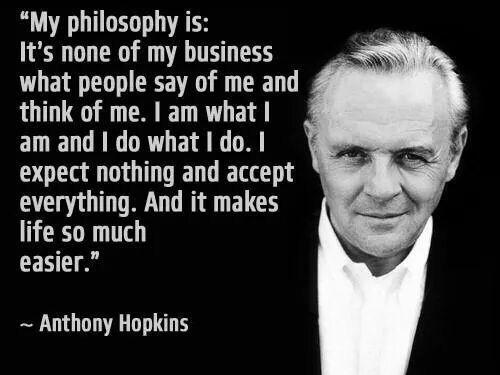 Anthony Hopkins philosophy