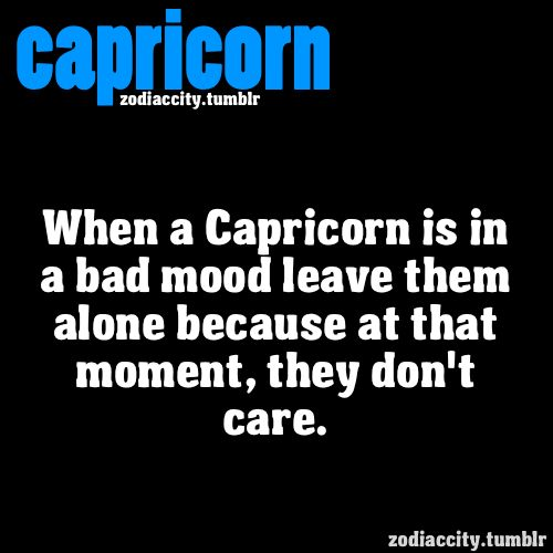 Capricorn bad mood