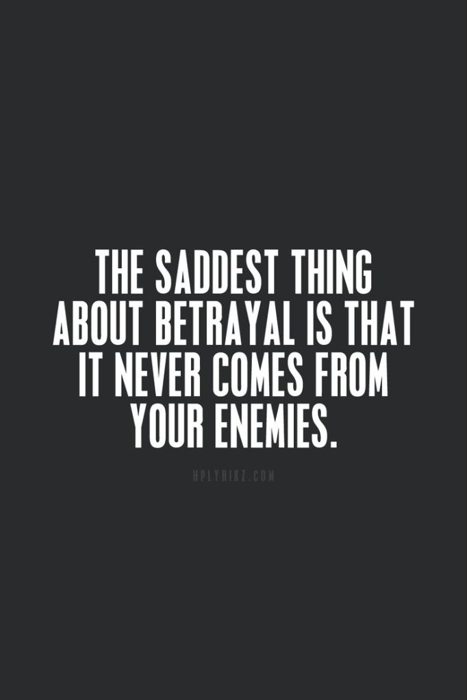 betrayal... from within