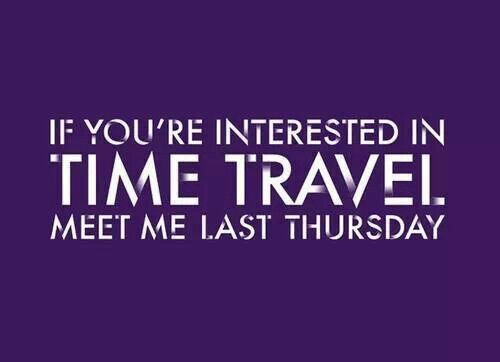 Time travel only on Thursdays