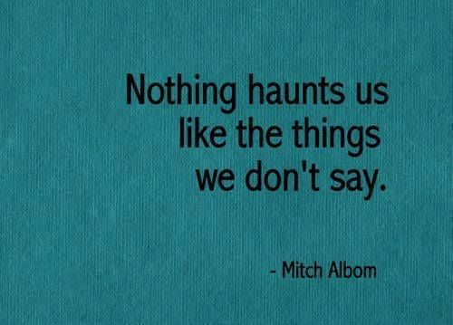 mitch albom - nothing haunts us like