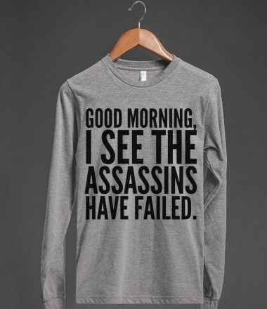 the assassins have failed t-shirt