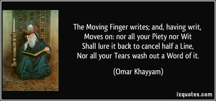 the moving finger - omar khayyam
