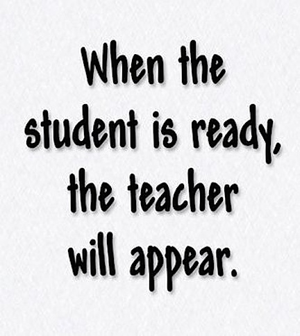 when the student is ready...