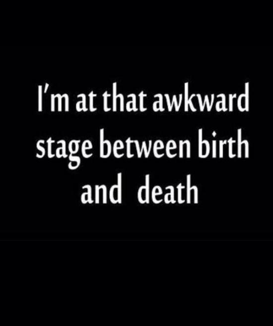awkward phase