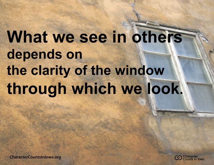 what we see in others