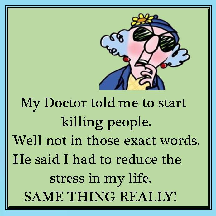 My Doctor Told Me
