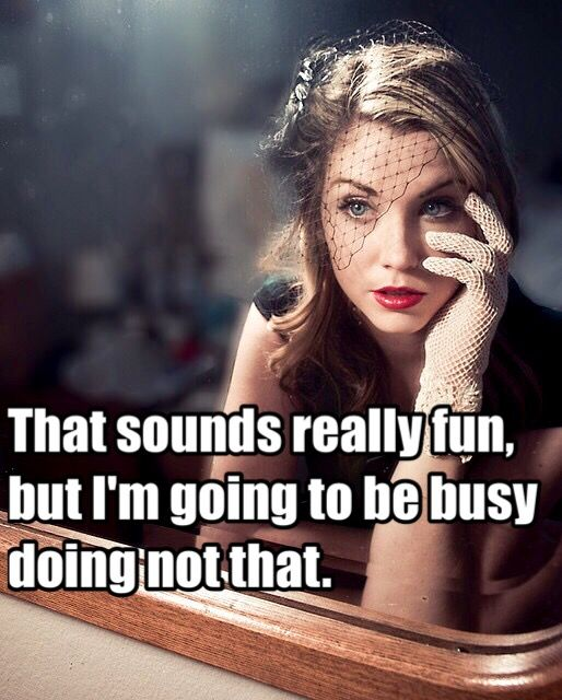 busy not doing that