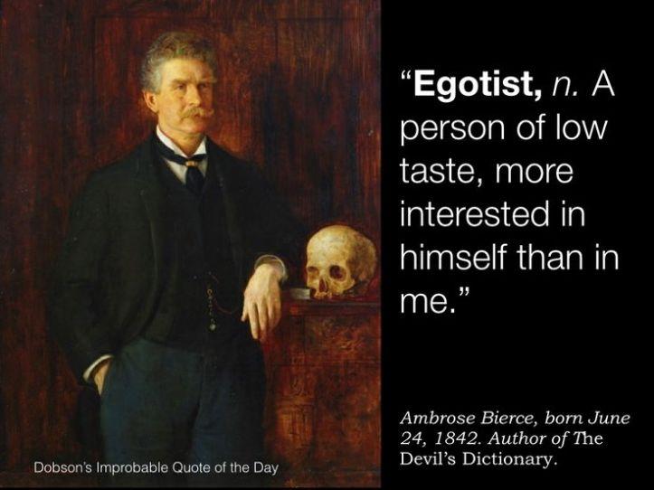 egotist - ambrose bierce