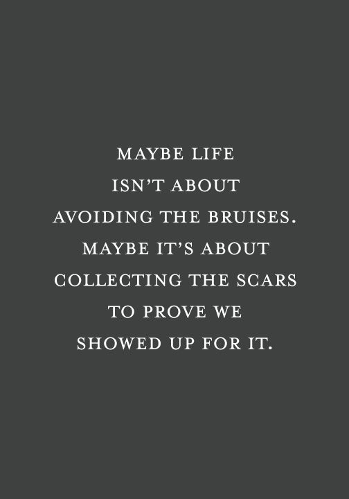 purpose of the bruises of life