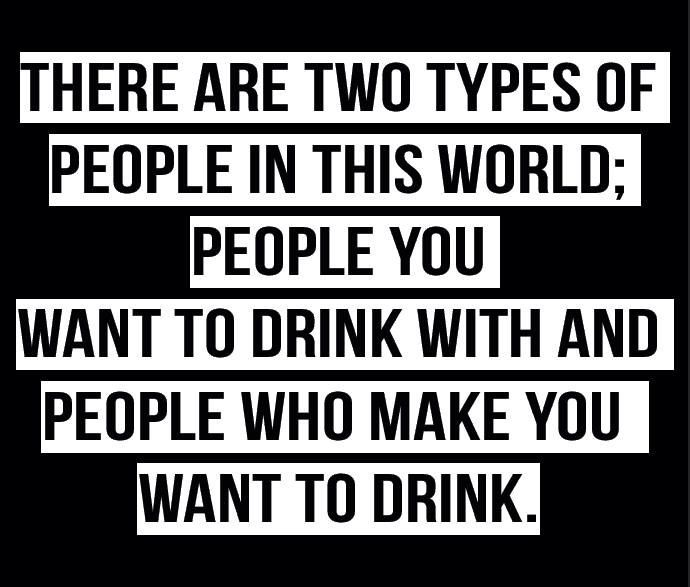 Two types of drinking