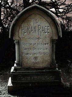 R.I.P. Human Race