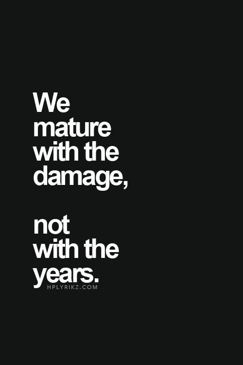 maturity and damage