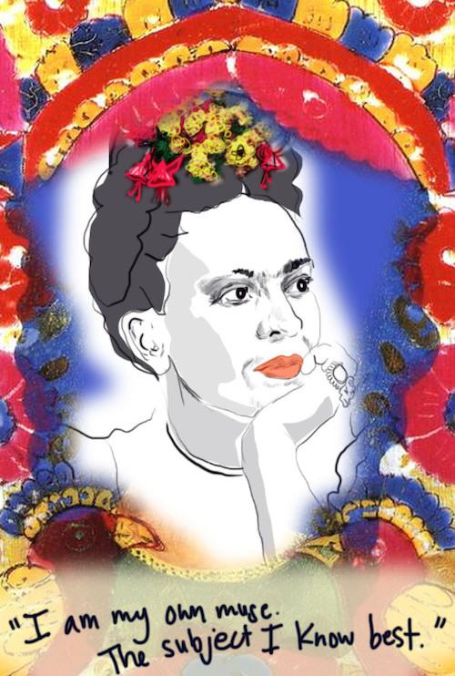 your muse - Frida Kahlo