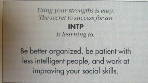 INTP - trying not to be INTP