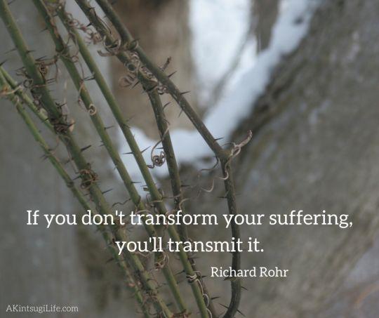 transform or transmit suffering