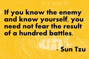 Sun tzu - know your enemy, know yourself