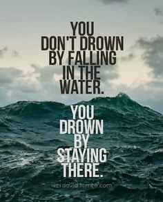drowning by staying there