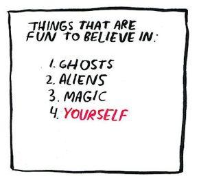 fun things to believe in